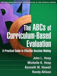 bokomslag The ABCs of Curriculum-Based Evaluation