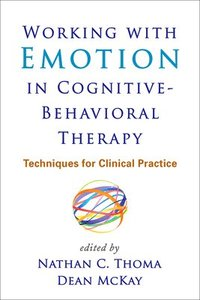 bokomslag Working with Emotion in Cognitive-Behavioral Therapy