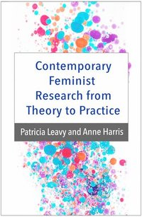 bokomslag Contemporary Feminist Research from Theory to Practice