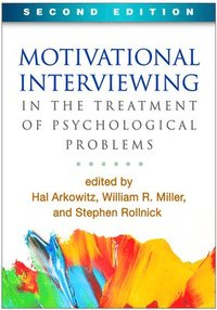 bokomslag Motivational Interviewing in the Treatment of Psychological Problems, Second Edition