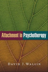 bokomslag Attachment in Psychotherapy