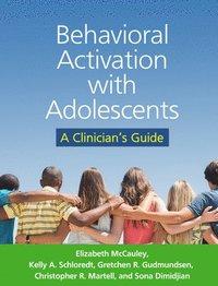 bokomslag Behavioral Activation with Adolescents