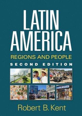 bokomslag Latin America, Second Edition: Regions and People