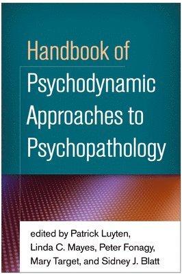 bokomslag Handbook of psychodynamic approaches to psychopathology