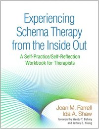 bokomslag Experiencing Schema Therapy from the Inside Out