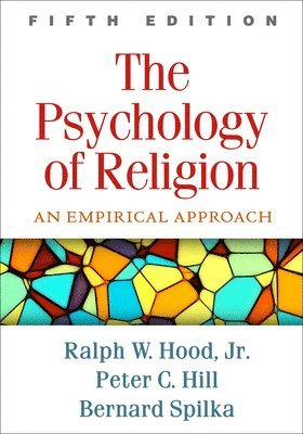 bokomslag The Psychology of Religion: An Empirical Approach, Fifth Edition