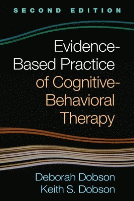 bokomslag Evidence-Based Practice of Cognitive-Behavioral Therapy