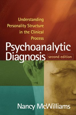 bokomslag Psychoanalytic Diagnosis: Understanding Personality Structure in the Clinical Process