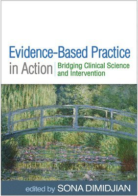 Evidence-Based Practice in Action 1