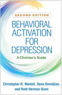 bokomslag Behavioral Activation for Depression, Second Edition: A Clinician's Guide
