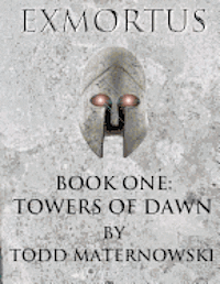 bokomslag Exmortus: Book One: Towers of Dawn