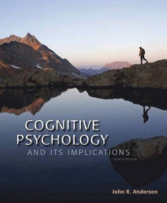 Cognitive Psychology and Its Implications 1