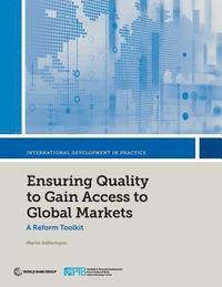 bokomslag Ensuring quality to gain access to global markets
