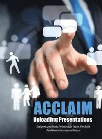 bokomslag Acclaim: Uploading Presentations