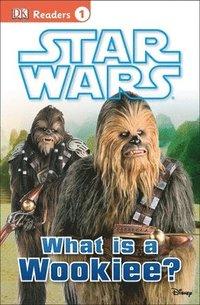 bokomslag Star Wars: What Is a Wookiee?