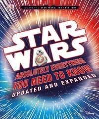 bokomslag Star Wars: Absolutely Everything You Need To Know, Updated And Expanded