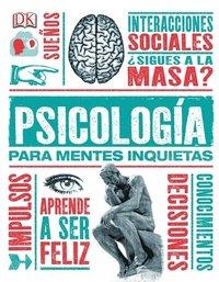 bokomslag Psícología Para Mentes Inquietas
