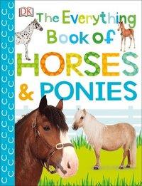 bokomslag The Everything Book of Horses & Ponies
