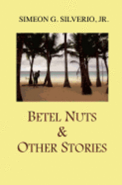 bokomslag Betel Nuts & Other Stories