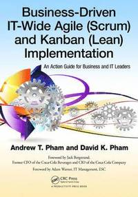 bokomslag Business-Driven IT-Wide Agile (Scrum) and Kanban (Lean) Implementation