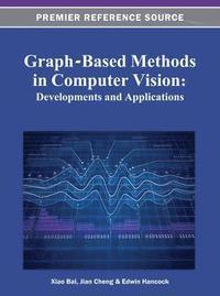 bokomslag Graph-Based Methods in Computer Vision