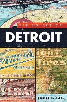 bokomslag Fading Ads of Detroit