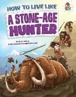 bokomslag How to Live Like a Stone-Age Hunter