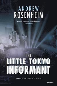 bokomslag The Little Tokyo Informant