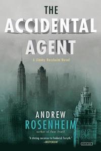 bokomslag The Accidental Agent: A Jimmy Nessheim Novel