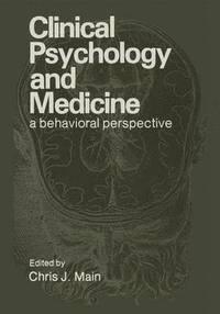 bokomslag Clinical Psychology and Medicine