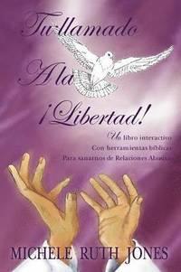 bokomslag Tu Llamado A La Libertad!