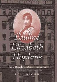 bokomslag Pauline Elizabeth Hopkins