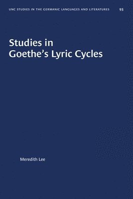 bokomslag Studies in Goethe's Lyric Cycles