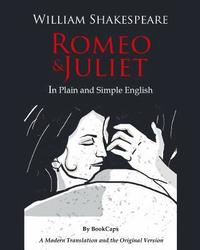 bokomslag Romeo and Juliet in Plain and Simple English