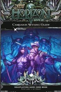 bokomslag New Horizon Campaign Setting Guide 2nd Edition Paperback