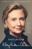 bokomslag Hard Choices: A Memoir