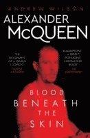 bokomslag Alexander McQueen: Blood Beneath the Skin