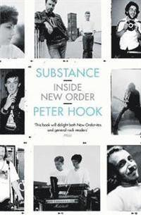 bokomslag Substance: Inside New Order
