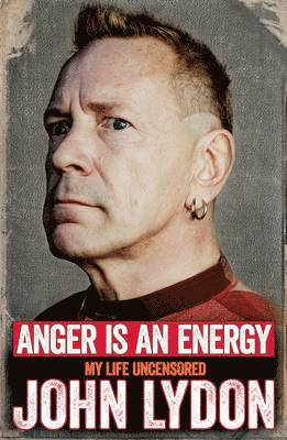 bokomslag Anger is an Energy: My Life Uncensored