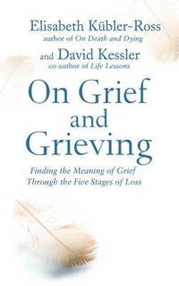 bokomslag On Grief and Grieving