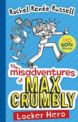 bokomslag The Misadventures of Max Crumbly: Locker Hero