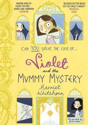 bokomslag Violet and the mummy mystery