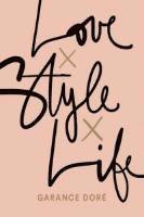 bokomslag Love x Style x Life