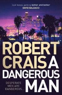 bokomslag A Dangerous Man