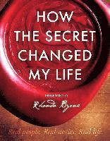 bokomslag How The Secret Changed My Life
