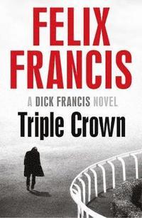 bokomslag Triple crown