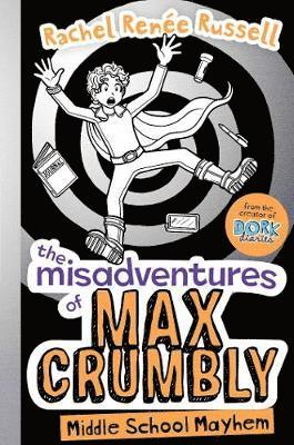 bokomslag Misadventures of max crumbly 2 - middle school mayhem