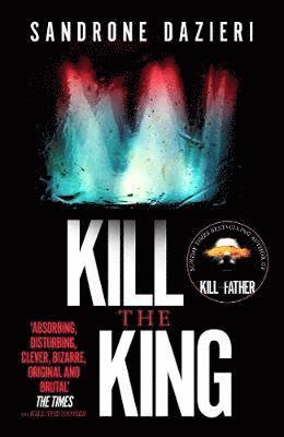 bokomslag Kill the King