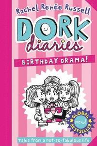 bokomslag Dork Diaries: Birthday Drama!