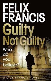 bokomslag Guilty Not Guilty